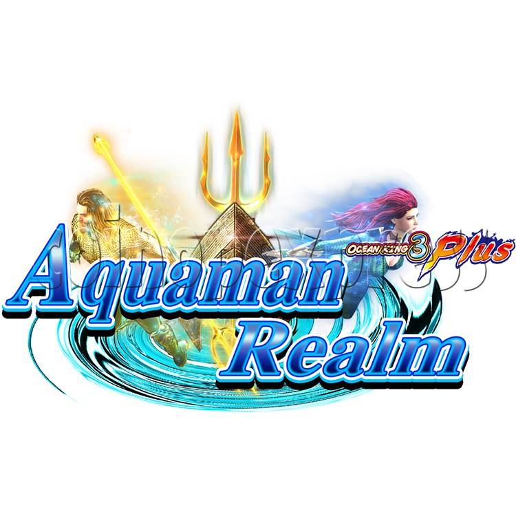 Ocean king 3 plus Aquaman Realm Fish Game Board Kit China Release Version - game logo